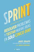 Sprint: El Método Para Resolver Problemas y Testar Nuevas Ideas en Solo 5 Días (Conecta) - Jake Knapp,John Zeratsky,Brade Kowitz - Conecta