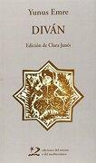 Diván (Poesía del Oriente y del Mediterráneo) - Yunus Emre - Ediciones Del Oriente Y Del Mediterráneo