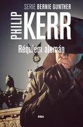 Réquiem Alemán: Serie Bernie Gunther iii (Novela Policíaca Bib) - Philip Kerr - Rba