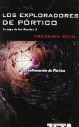 Los Exploradores de Portico: La Saga de los Heechee v (Best Seller Zeta Bolsillo) - Frederik Pohl - Zeta Bolsillo