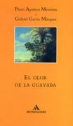 El Olor de la Guayaba (Literatura Random House) - Marquez Garcia - Literatura Random House