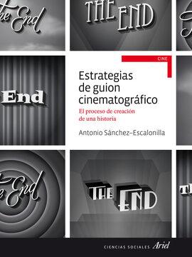 portada Estrategias de Guion Cinematográfico: El Proceso de Creción de una Historia (Ariel Ciencias Sociales)