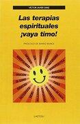 Las Terapias Espirituales¡ Vaya Timo! - Victor Javier Sanz - Laetoli