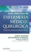 Guía Práctica de Enfermería Médico Quirúrgica Evaluación y Abordaje de Problemas Clínicos 10e - Lewis,Hagler,Bucher,Heitkemper,Harding,Kwong,Roberts - Elsevier España, S.A.