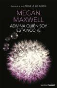 Adivina Quien soy Esta Noche: Serie Adivina Quien soy 2 - Megan Maxwell - Booket