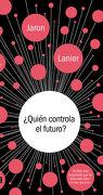 Quién Controla el Futuro? - Jaron Lanier - Debate