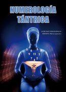 Numerología Tántrica - Gurudass Singh Khalsa,María Lapuente - Editorial Alas