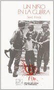 Niño en la Guerra, un (Sociedades del Oriente y Mediterráneo) - Said Ferdi - Ediciones Del Oriente Y Del Mediterráneo