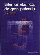 Sistemas Eléctricos Gran Potencia - B. M. Weedy - Reverte