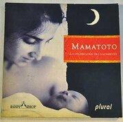 Mamamoto, la Celebración del Nacimiento - Varios Autores - Plural De Ediciones, S.A.