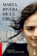 En Tiempo de Prodigios: Finalista Premio Planeta 2006 (Booket Logista) - Marta Rivera De La Cruz - Planeta