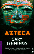 Azteca - Gary Jennings - Booket