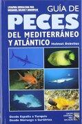 Guía de Peces del Mediterráneo y Atlántico - Helmut Debelius - Grupo M&G Difusión, S.L.