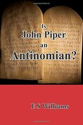 Is John Piper an Antinomian? (libro en inglés)