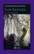 Los Sauces - Algernon Blackwood - Hermida Editores S.L.