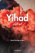 Yihad:  Qué es? - David Garriga Guitart - Comanegra
