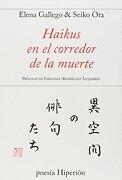 Haikus en el Corredor de la Muerte - Seiko Ota,Elena Gallego, - Hiperión