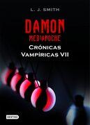 Damon. Medianoche (Crónicas Vampíricas 7) - L. J. Smith - Destino
