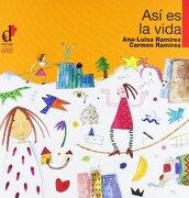 Así es la Vida - Ana-Luisa Ramírez Giménez - Diálogo