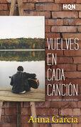 Vuelves en Cada Canción (Hqn) - Anna Garcia - Hqn