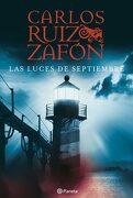Las Luces de Septiembre - Carlos Ruiz Zafón - Editorial Planeta