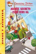 Agente Secreto Cero Cero ka - Geronimo Stilton - Planeta