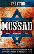 Mossad: Los Verdugos del Kidon: La Historia de las Unidades de Asesinos de los Servicios Secretos de Israel, 1960-2014 - Eric Frattini - Poe Books