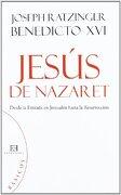 Jesús de Nazaret (Básicos): Desde la Entrada en Jerusalén Hasta la Resurrección - Joseph Ratzinger (Benedicto Xvi) - Ediciones Encuentro Sa