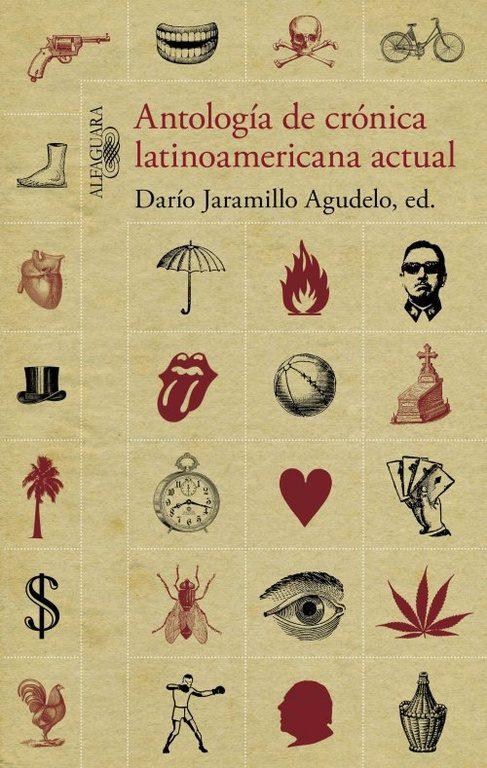 Antología de crónica latinoamericana actual darío jaramillo