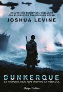 Dunkerque (Harpercollins) - Joshua Levine - Harpercollins