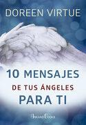 10 Mensajes de tus Ángeles Para ti - Doreen Virtue - Arkano Books