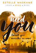 Need you - Estelle Maskame - Destino