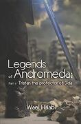 Legends of Andromeda: Part 1 - Tristan the Protector of Sida (libro en inglés)