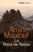 La roca de Tanios - Amin Maalouf - Alianza Editorial
