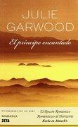 Principe Encantado (Bolsillo Zeta) - Julie Garwood - B De Bolsillo (Ediciones B)