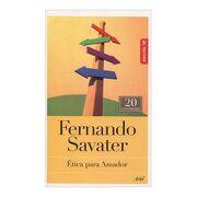 Ética Para Amador. 5a Edición - Fernando Savater - Ariel