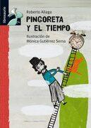 Pingoreta y el Tiempo (Librosaurio + 8 Años) - Roberto Aliaga Sanchez - Macmillan Literatura Infantil Y Juvenil