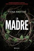 La Madre - Fiona Barton - Planeta