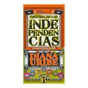 Historia de las Independencias Seis Cd's - Diana Uribe Forero - Aguilar