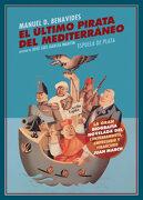 El Último Pirata del Mediterráneo - Manuel Benavides - Ediciones Espuela De Plata