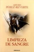Limpieza de Sangre - Arturo Pérez-Reverte - Penguin Random House