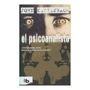 Psicoanalista, el - John Katzenbach - B De Bolsillo