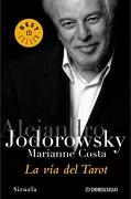 La vía del Tarot - Alejandro Jodorowsky - Debolsillo