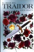 Beso del Traidor, el - Erin Beaty - Alfaguara J.