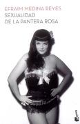 Sexualidad de la Pantera Rosa - Efraim Medina Reyes - Booket