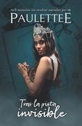 Tras la Pista Invisible - Paulettee - Montena