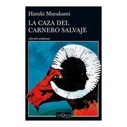 La Caza del Carnero Salvaje - Haruki Murakami - Tusquets