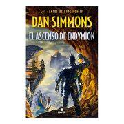 El Ascenso de Endymion - Dan Simmons - Ediciones B