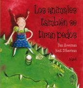 Los Animales También se Tiran Pedos - Ilan Brenman - Algar Editorial