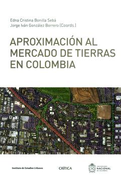 portada Aproximación al Mercado de Tierras en Colombia